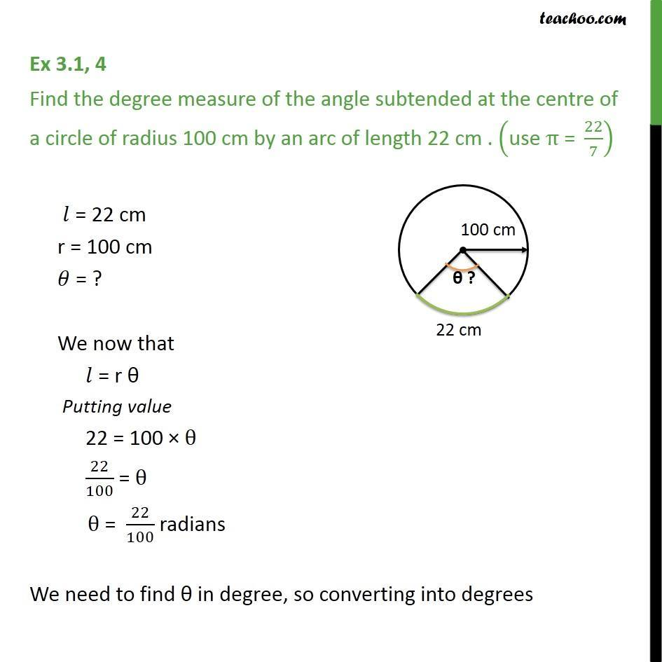 Ex  Find Degree Measure Of Angle Subtended At Centre Arc Length