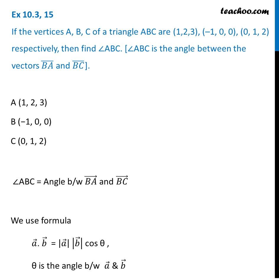 Ex 10.3, 15 - Chapter 10 Class 12 Vector Algebra - Part 2
