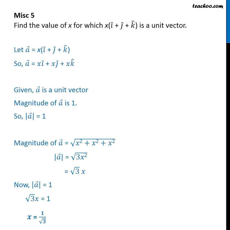 Misc 5 - Find x for which x(i + j + k) is a unit vector. - Unit vector
