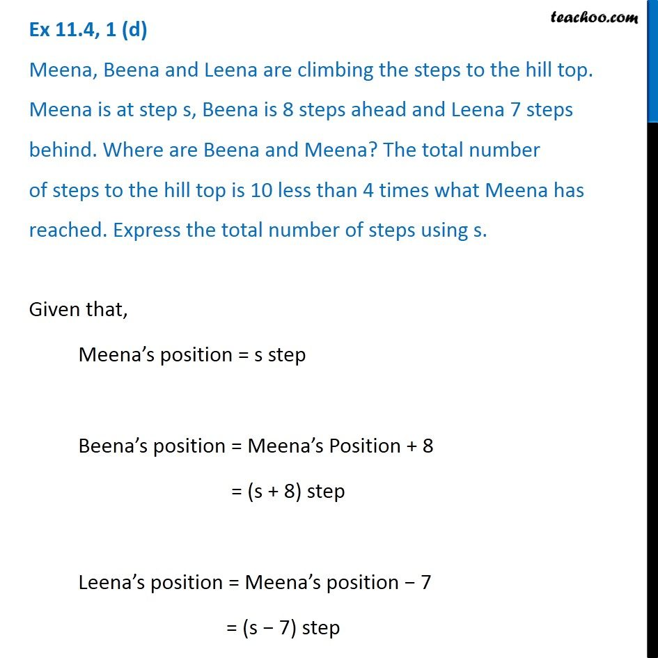 Ex 11.4, 1 (d) -  Meena, Beena and Leena are climbing the steps to