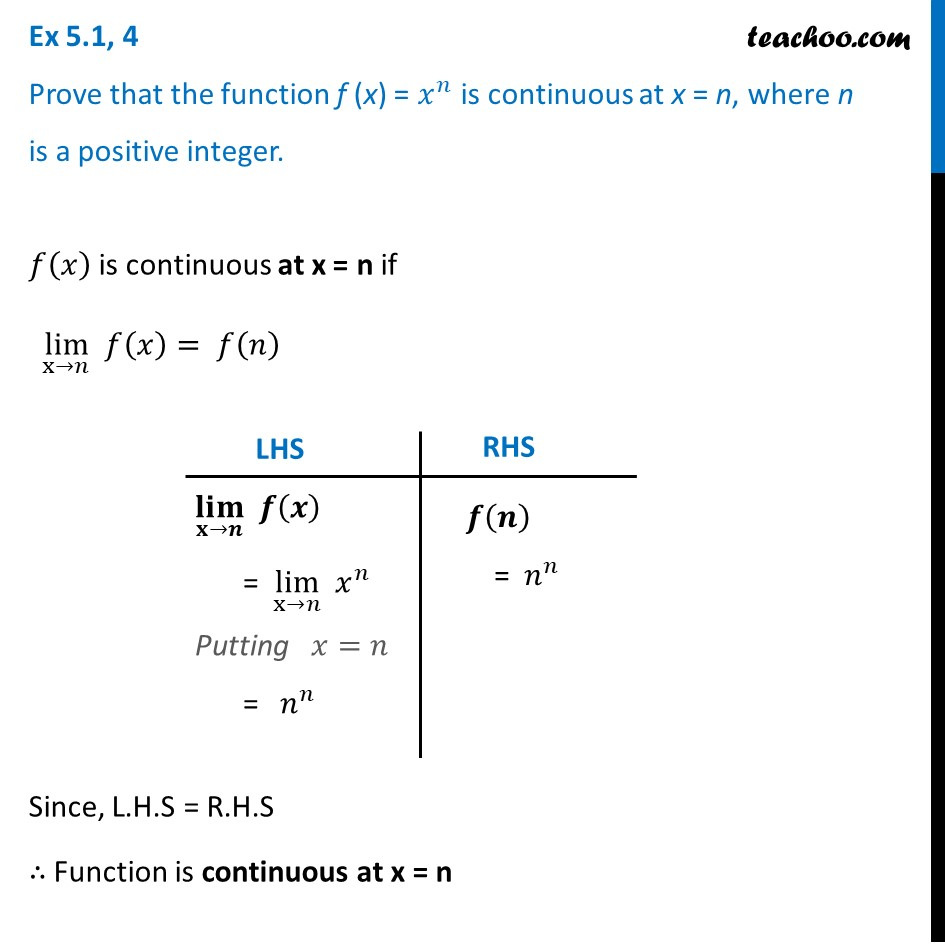 Ex 5.1, 4 - Prove that f(x) = xn is continuous at x = n - Ex 5.1