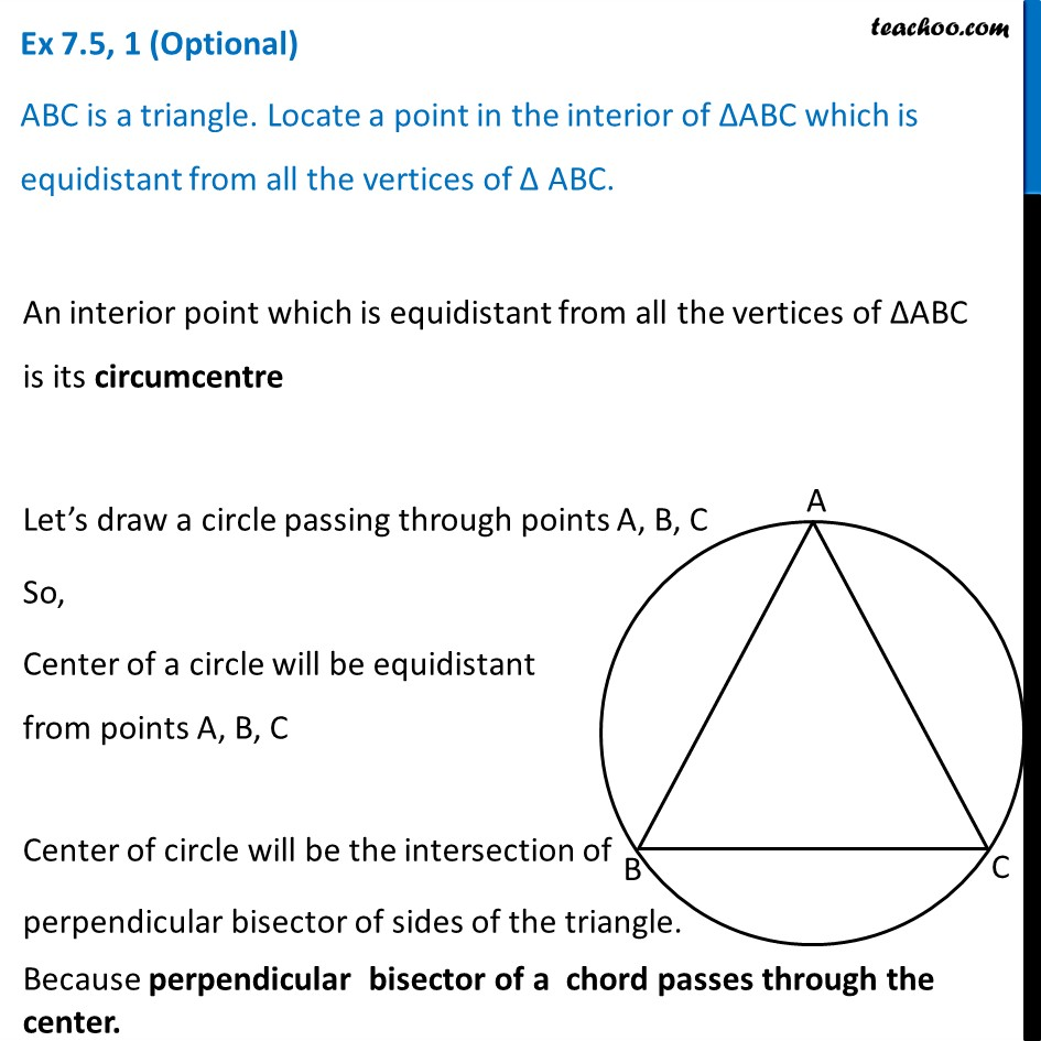 Ex 7.5, 1 (Optional) - ABC is a triangle. Locate a point in interior
