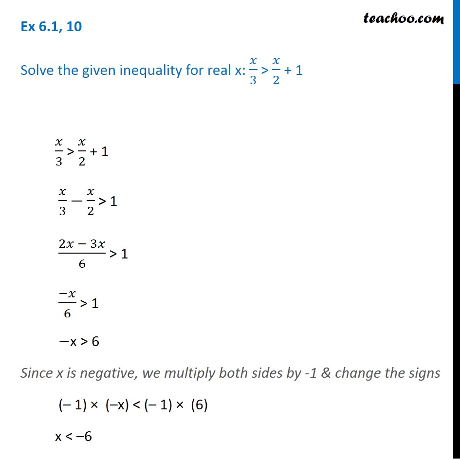Ex 6.1, 10 - Solve: x/3 > x/2 + 1 - Chapter 6 Linear Inequalities