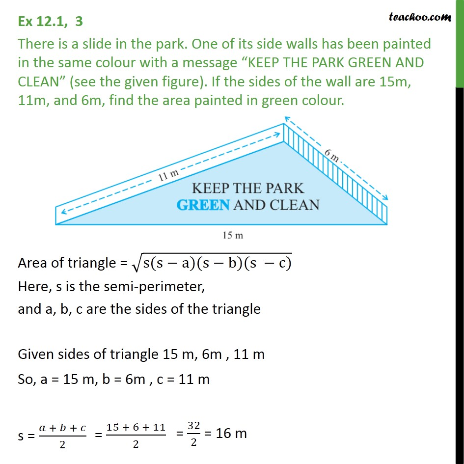 Ex 12.1, 3 - There is a slide in the park. One of its side - Finding area of triangle