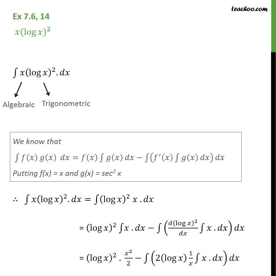 Ex 7.6, 14 - Integrate x (log x)2 - Chapter 7 Class 12 - Ex 7.6