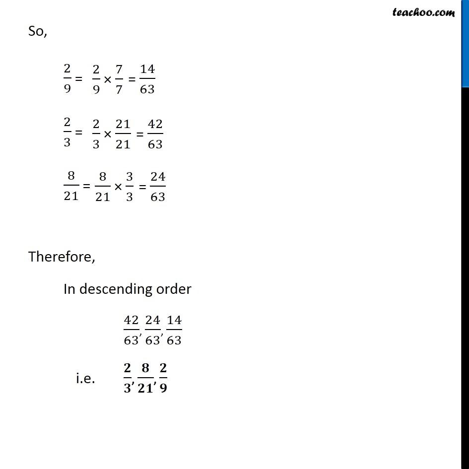 Ex 2 1, 2 - Arrange in descending order (i) 2/9 2/3, 8/21