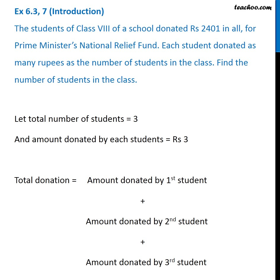 Ex 6.3, 7 - The students of Class VIII of a school donated Rs 2401