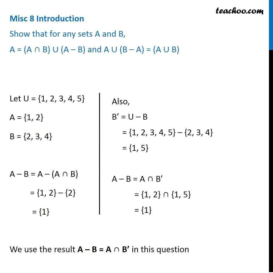 Misc 8 - Show that A = (A ∩ B) U (A - B) and A U (B - A) = (A U B)
