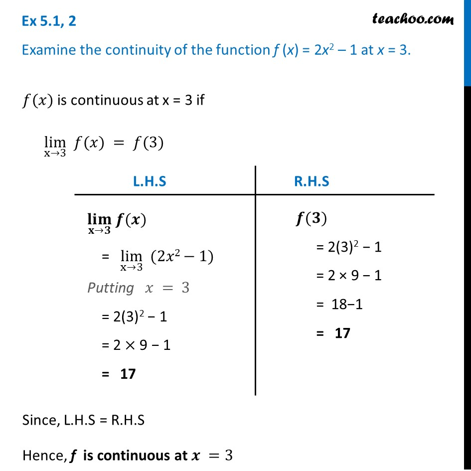 Ex 5.1, 2 - Examine continuity of f(x) = 2x2 - 1 at x = 3