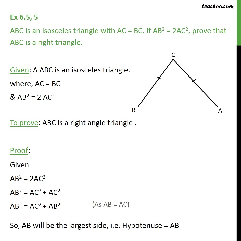 Ex 6.5, 5 - ABC is an isosceles triangle with AC = BC. - Pythagoras Theoram - Proving