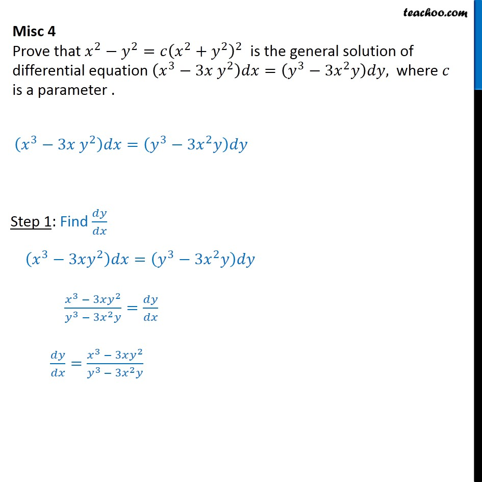 Misc 4 - Prove x2 - y2 = c(x2 + y2)2 is general solution of - Miscellaneous