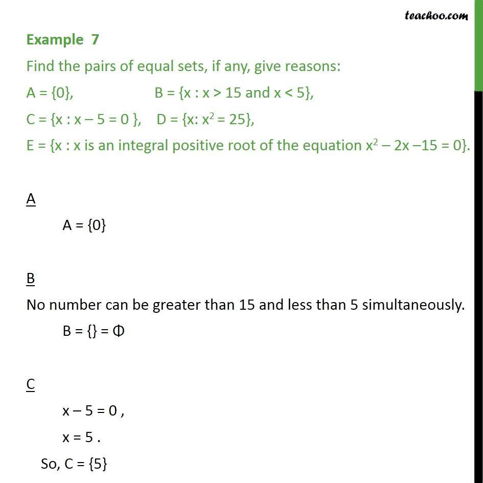 Example 7 - Find equal sets A = {0} B = {x: x > 15 and x < 5} - Examples