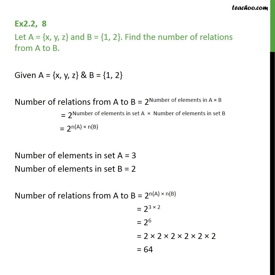 Ex 2.2, 8 - Let A = {x, y, z} B = {1, 2}. Find number of relations - Number of Relations