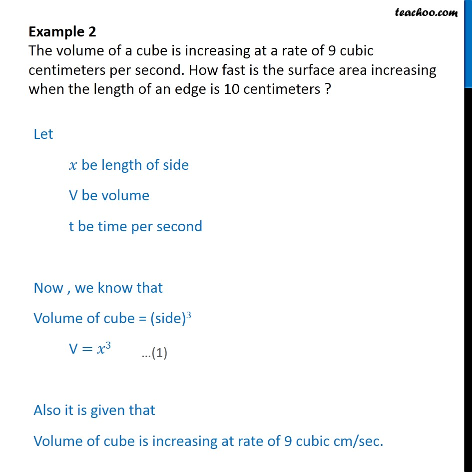 Example 2 - Volume of a cube is increasing at a rate of 9 cubic - Examples