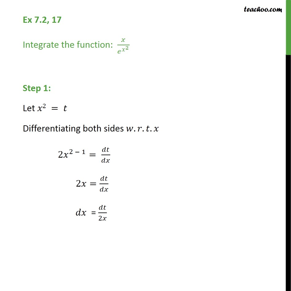 Ex 7.2, 17 - Integrate x / ex2 - Chapter 7 Class 12 - Integration by substitution - e^x