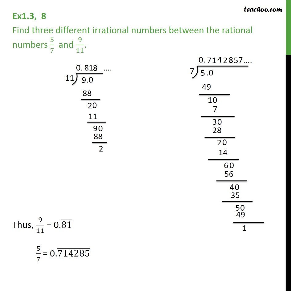 Ex 1.3, 8 - Find three different irrational numbers 5/7 - Ex 1.3