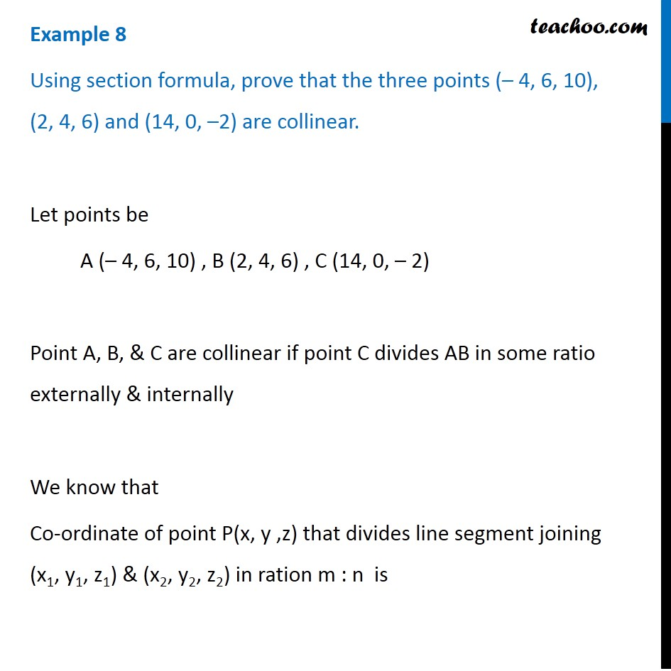 Example 8 - Using section formula, prove that three points
