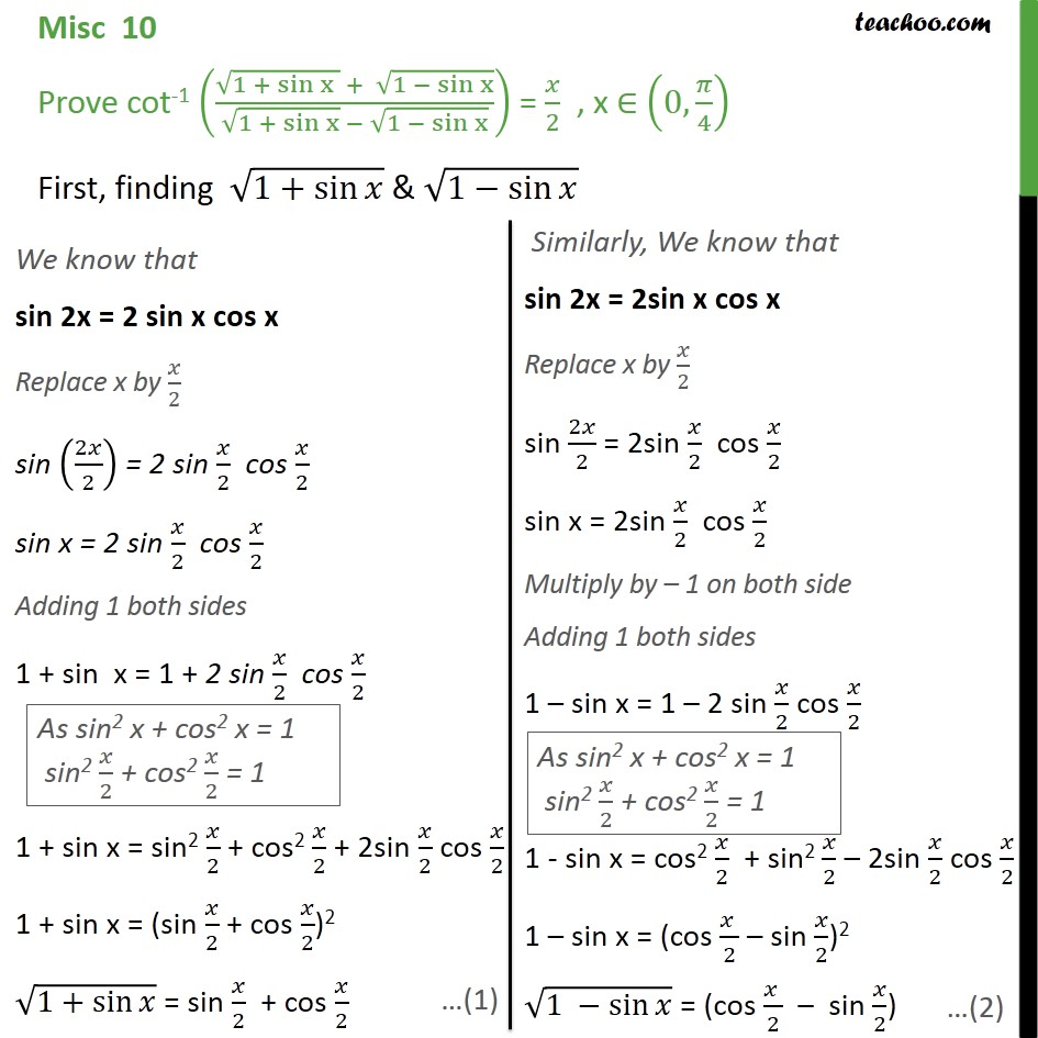 Misc 10 - Prove cot-1 ( root (1 + sin x) + root (1 - sin x)) - Miscellaneous