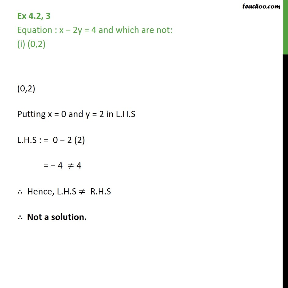 Ex 4.2, 3 - Equation: x - 2y = 4 & which are not: - Solution of linear equation