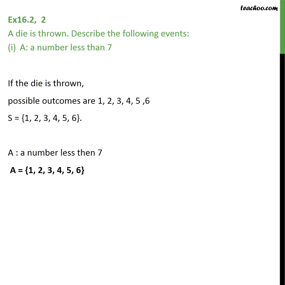 Ex 16.2, 2 - A die is thrown. Describe the events: - Chapter 16 - Ex 16.2