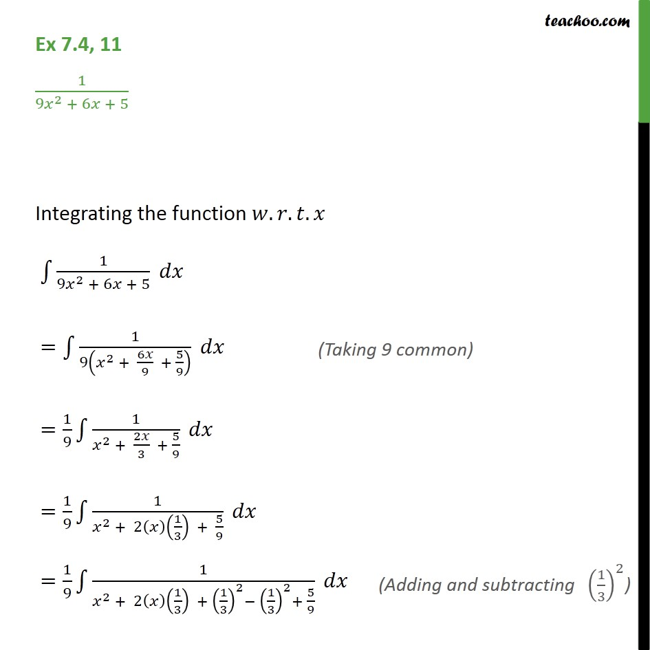 Ex 7.4, 11 - Integrate 1 / 9x2 + 6x + 5 - Class 12 NCERT - Integration by specific formulaes - Formula 3