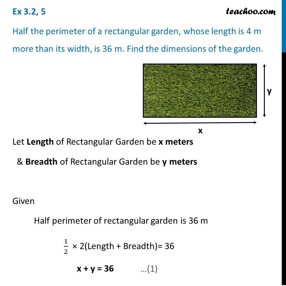 Ex 3.2, 5 - Half the perimeter of a rectangular garden - Ex 3.2
