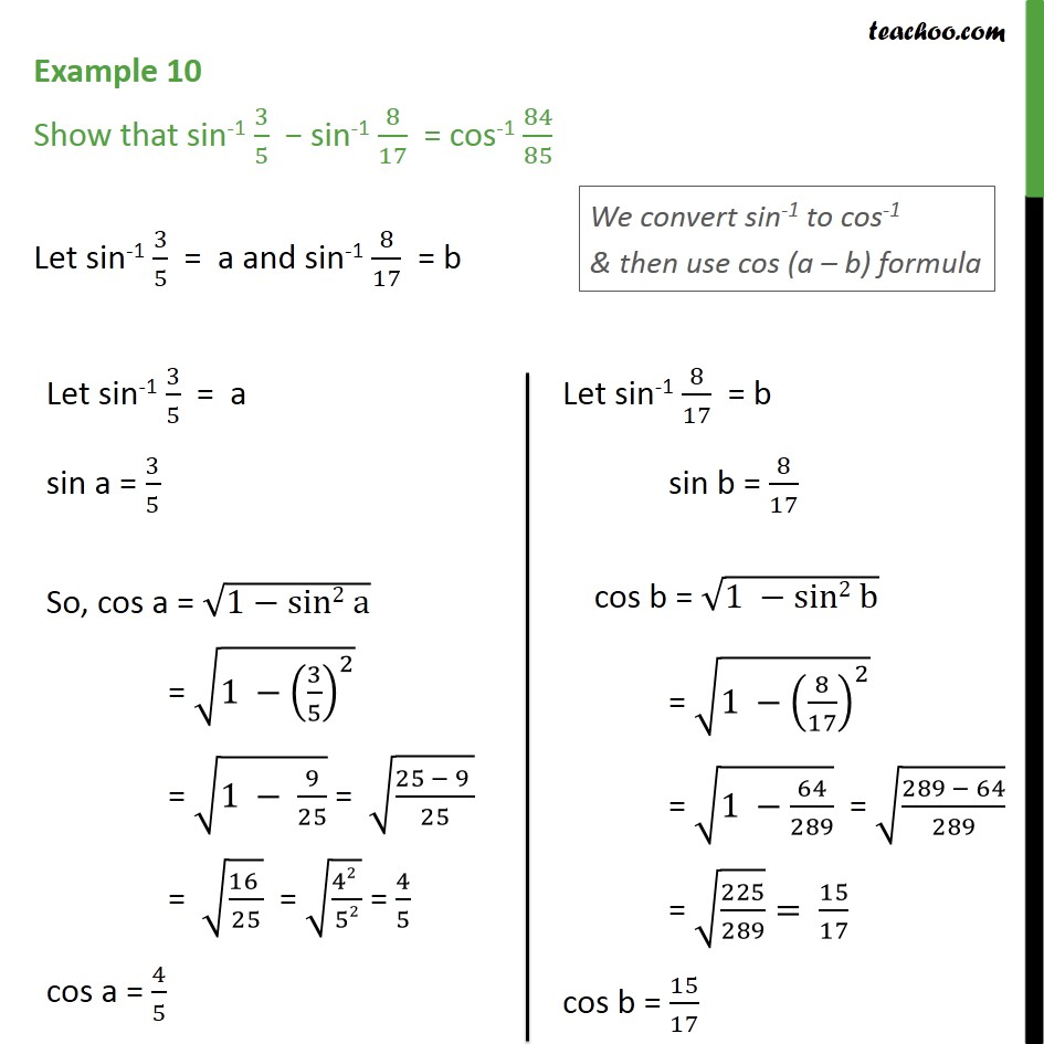 Example 10 - Show that sin-1 3/5 - sin-1 8/17  = cos-1 84/85 - Examples