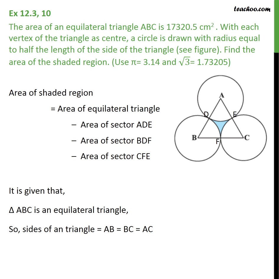 Ex 12.3, 10 - Area of equilateral triangle ABC is 17320.5 cm2 - Ex 12.3