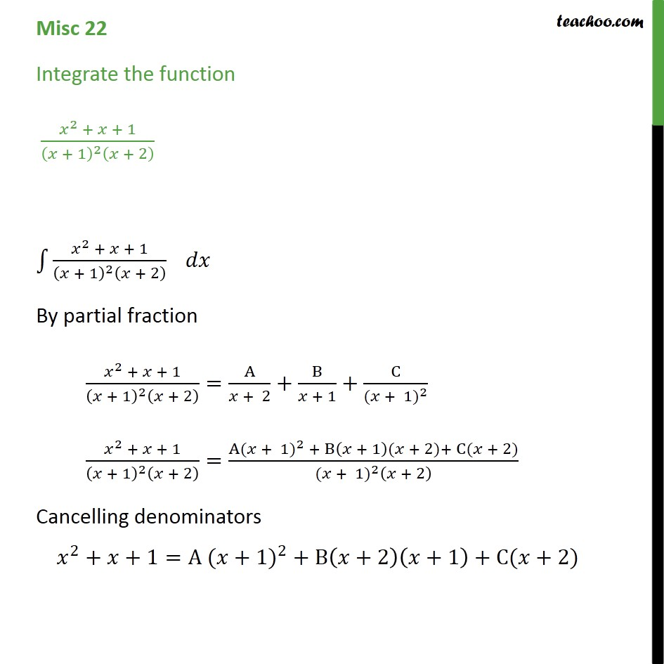 Misc 22 - Integrate x2 + x + 1 / (x + 1)2 (x + 2) - Miscellaneous