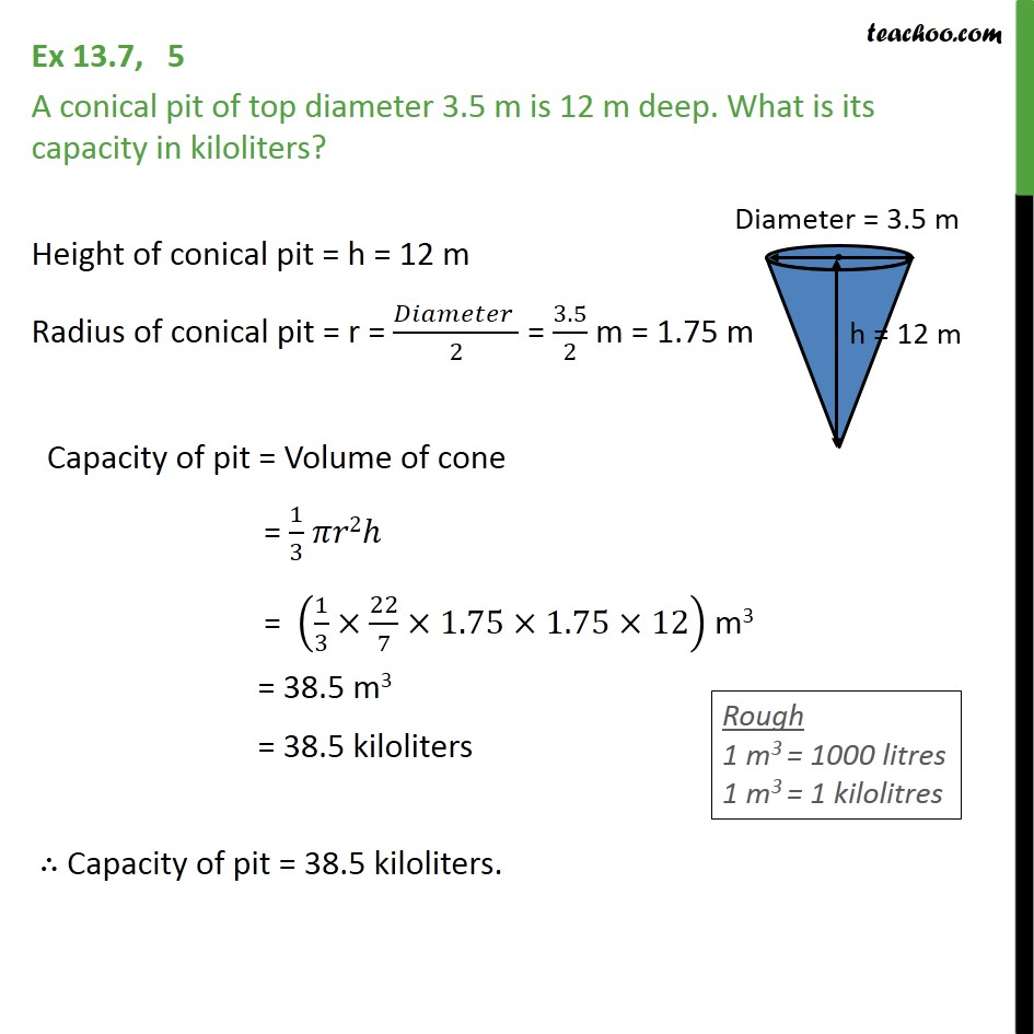 Ex 13.7, 5 - A conical pit of top diameter 3.5 m is 12 m - Volume Of Cone