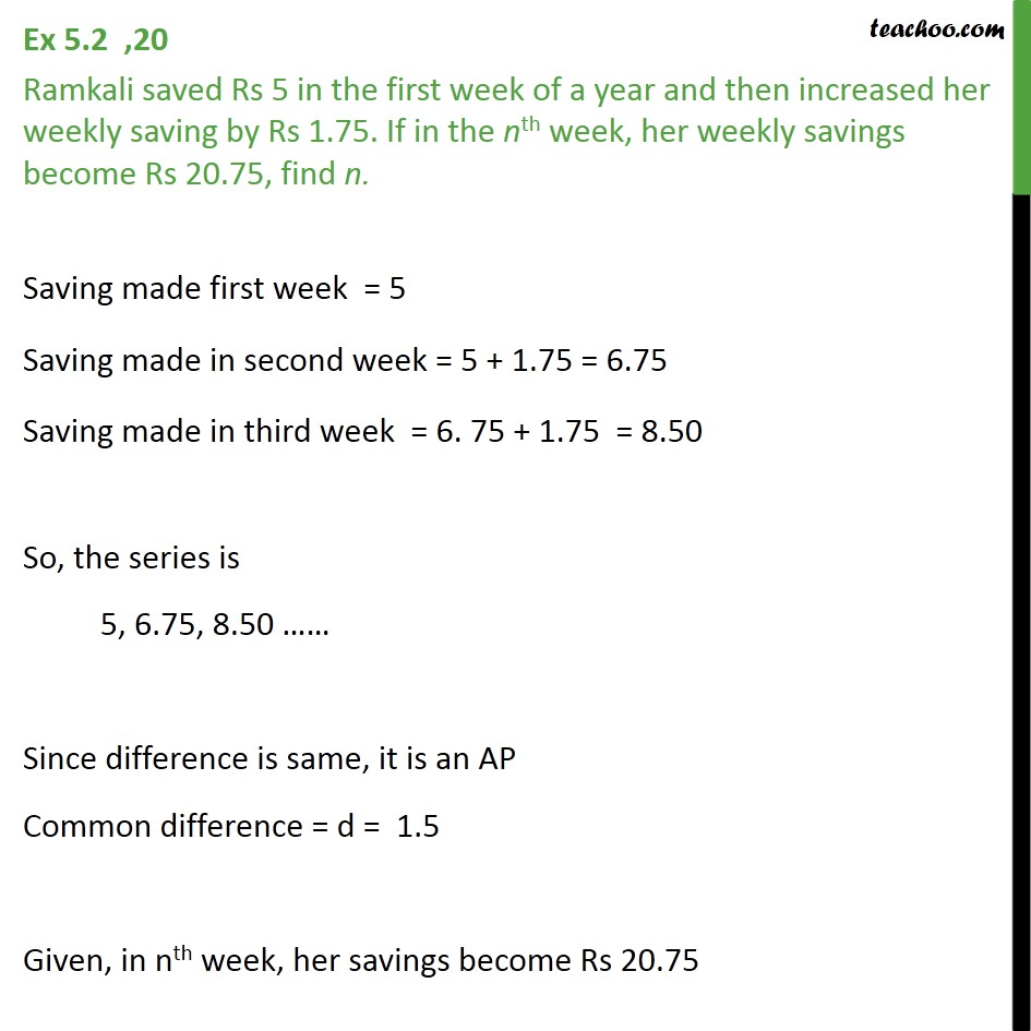 Ex 5.2, 20 - Ramkali saved Rs 5 in the first week of - Statement questions - nth term