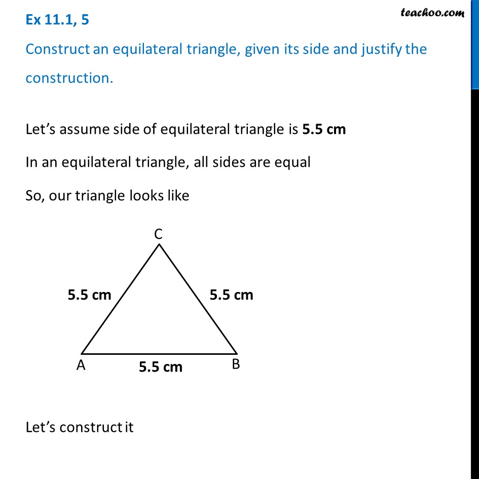 Ex 11.1, 5 - Construct an equilateral triangle, given its side