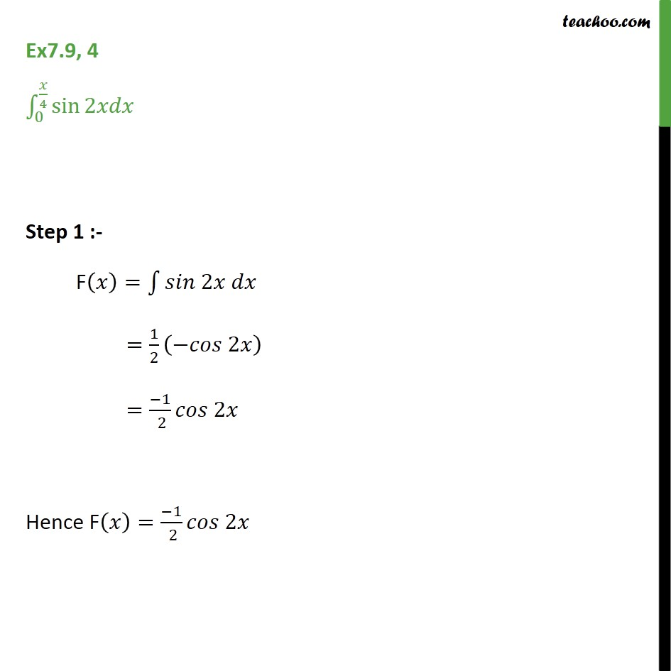 Ex 7.9, 4 - Direct Integrate sin 2x dx from 0 to pi/4 - Definate Integration - By Formulae