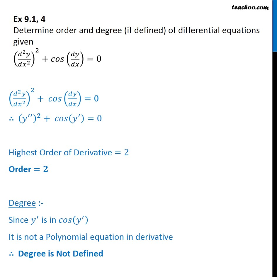 Ex 9.1, 4 - Determine order degree - Chapter 9 Class 12 - Order and Degree
