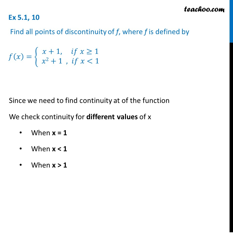 Ex 5.1, 10 - Find all points of discontinuity - Class 12 CBSE