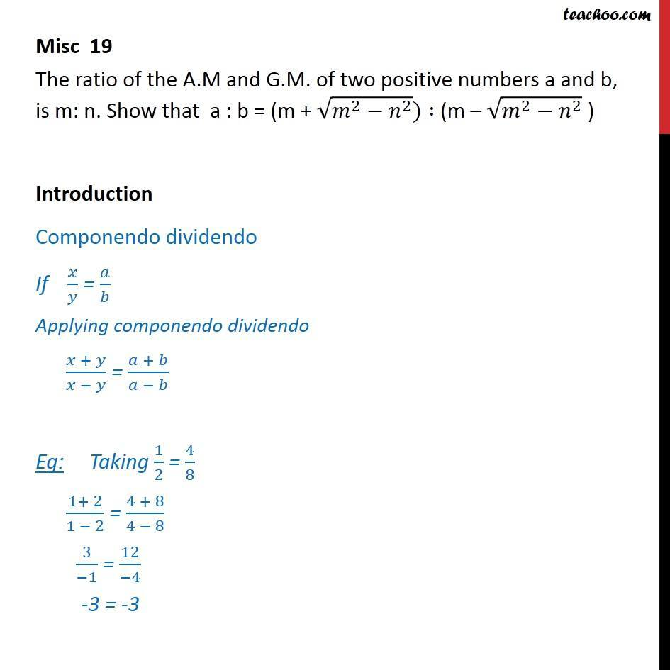 Misc 19 - Ratio of AM and GM of a, b is m : n. Show that - AM and GM (Arithmetic Mean And Geometric mean)