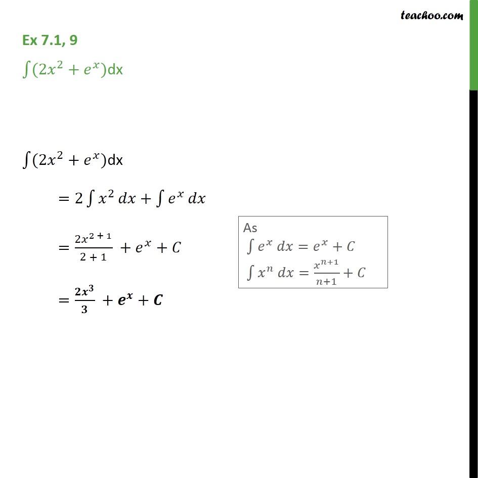 Ex 7.1, 9 - Integrate (2x2 + ex) dx - Class 12 NCERT - Ex 7.1