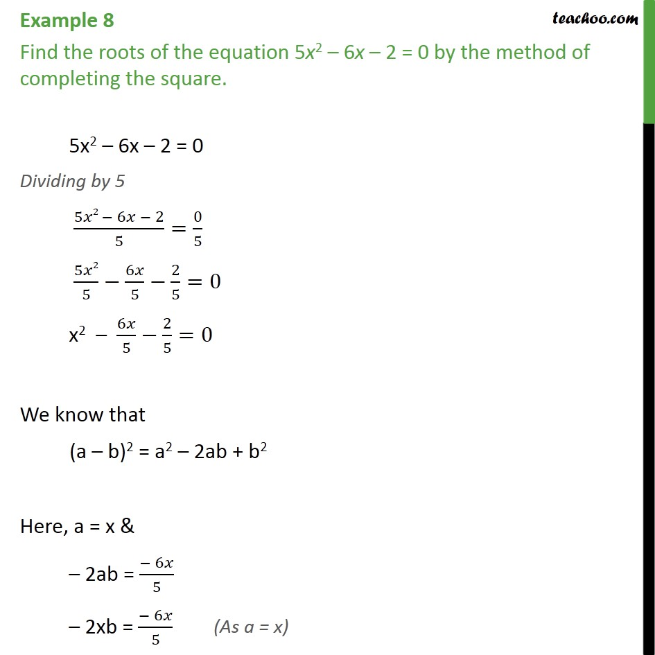 Example 8 - Find roots of 5x2 - 6x - 2 = 0 by completing sq - Solving by completing square