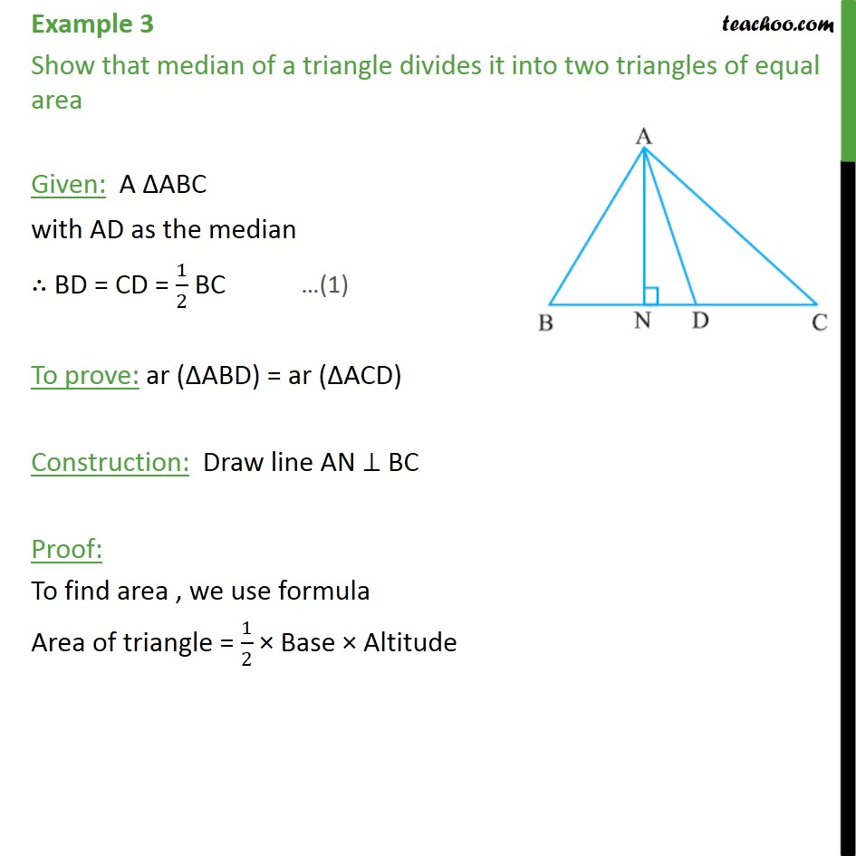 Example 3 - Show that median of a triangle divides it - Median divides triangle into two triangles of equal area