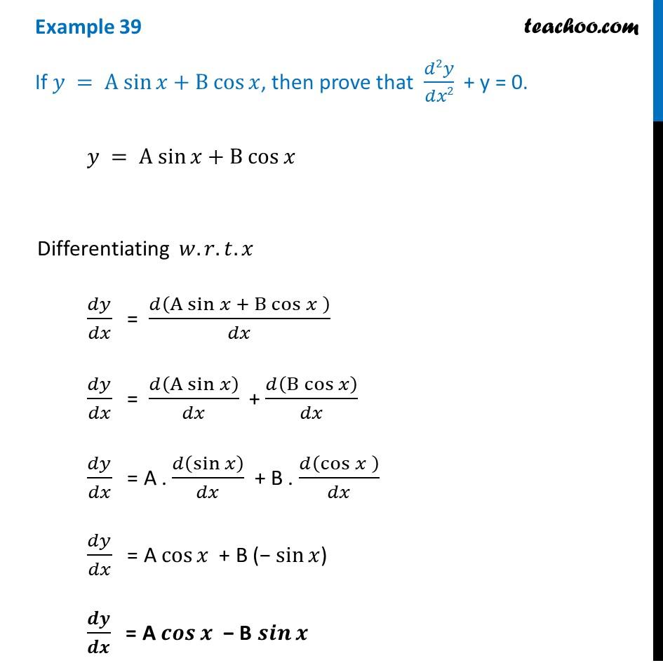 Example 39 - If y = A sin x + B cos x, prove d2y/dx2 + y = 0