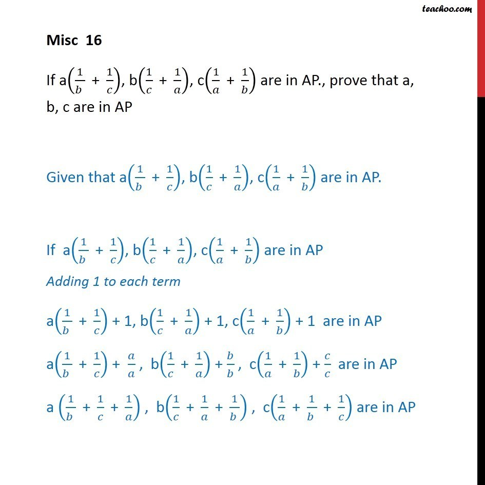 Misc 16 - If a(1/b + 1/c), b(1/c + 1/a), c(1/a + 1/b) are AP - Arithmetic Progression (AP): Calculation based/Proofs