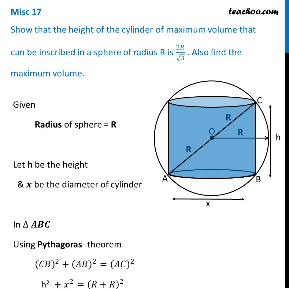 Misc 17 - Show that height of cylinder of maximum volume