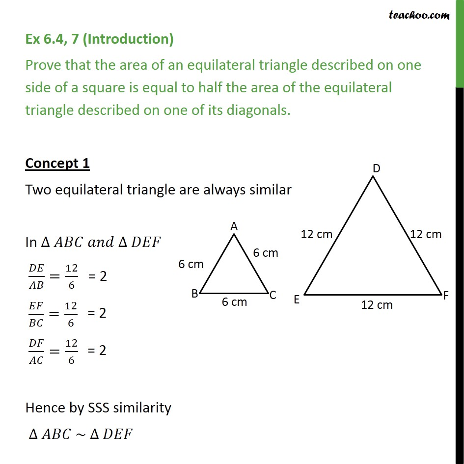 Ex 6.4, 7 - Prove that area of an equilateral triangle - Area of similar triangles