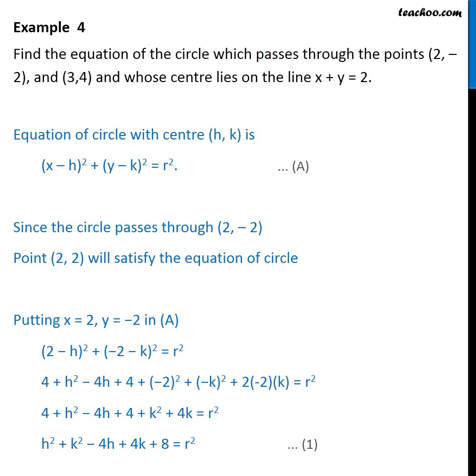 Example 4 - Find circle passing through (2, -2), (3, 4) - Circle