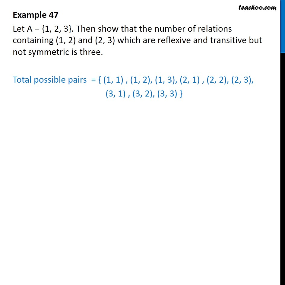 Example 47 - Let A = {1, 2, 3}. Show that number of relations - Finding number of relations