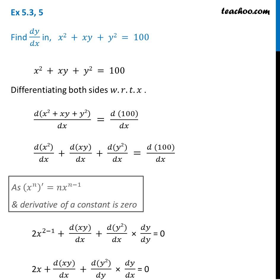 Ex 5.3, 5 - Find dy/dx in, x2 + xy + y2 = 100 - Class 12