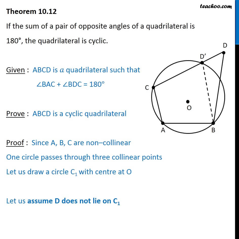 Theorem 10.12 - Class 9 - If sum of pair of opposite angles is 180.jpg