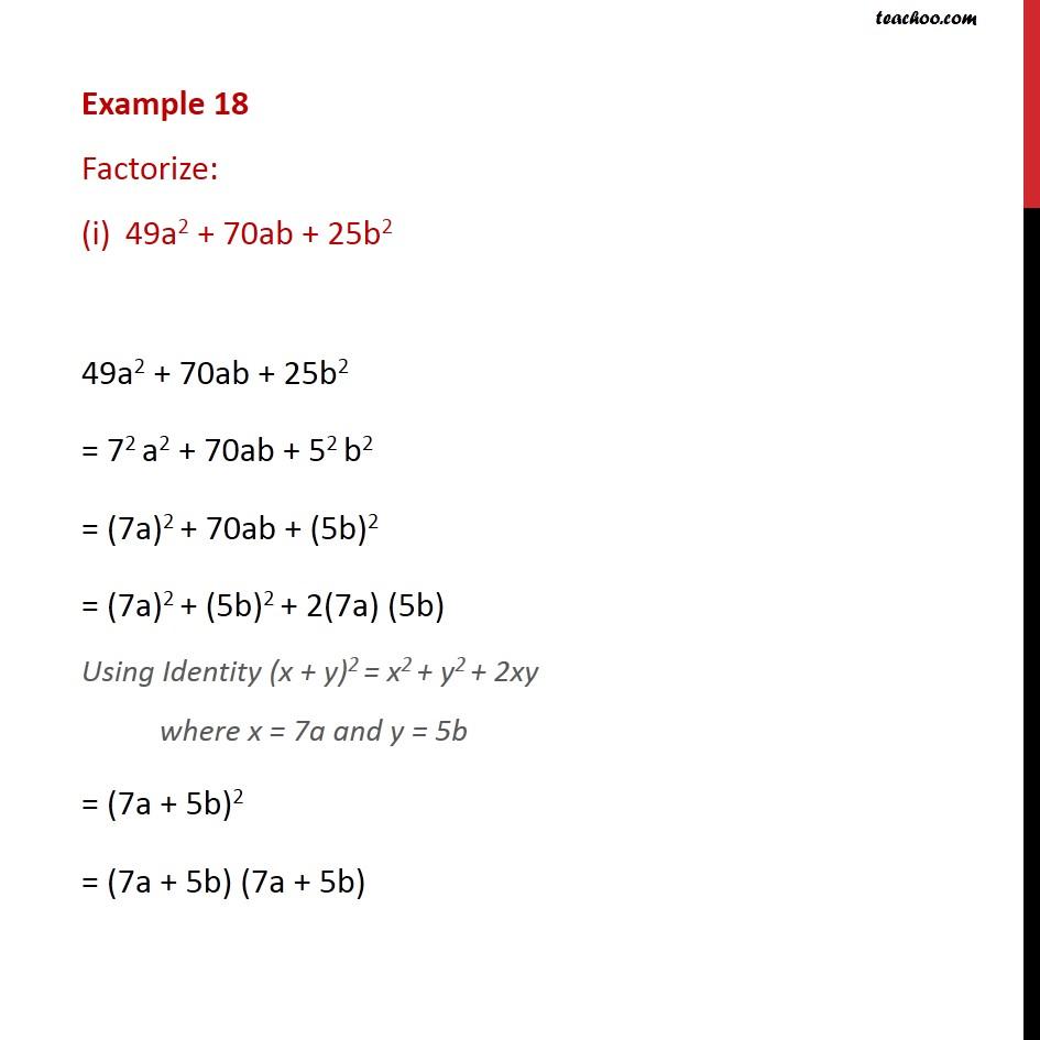Example 18 - Factorize: (i) 49a2 + 70ab + 25b2 (ii) 25/9 - Identity I - IV