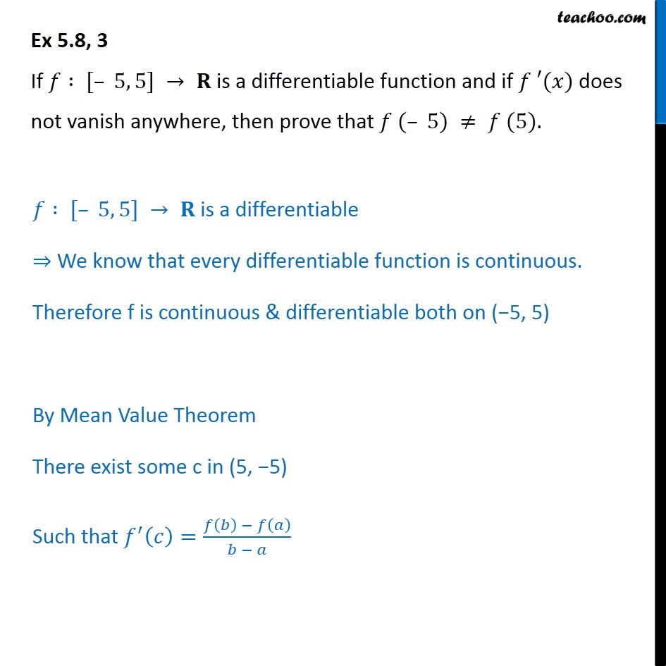 Ex 5.8, 3 - If f(x) is differentiable and f'(x) does not vanish - Verify Rolles theorem
