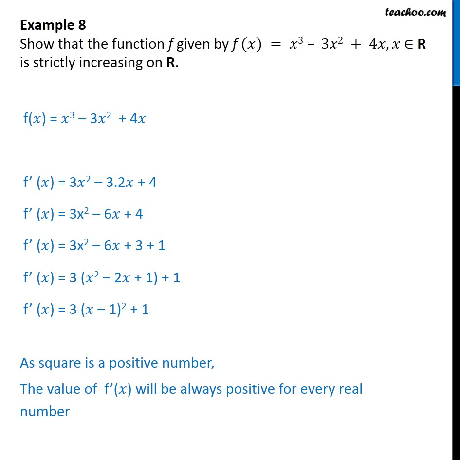 Example 8 - Show f(x) = x3 - 3x2 + 4x is strictly increasing - Examples
